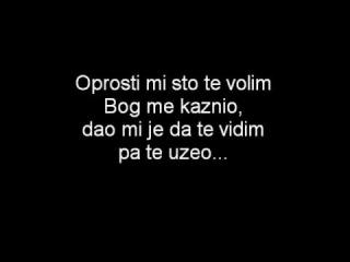 Zeljko Bebek - Oprosti Mi Sto Te Volim lyric