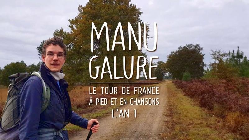 [Manu Galure] L'An 1 du Tour de France à pied et en chansons