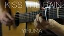 Yiruma - Kiss the Rain | Fingerstyle Guitar
