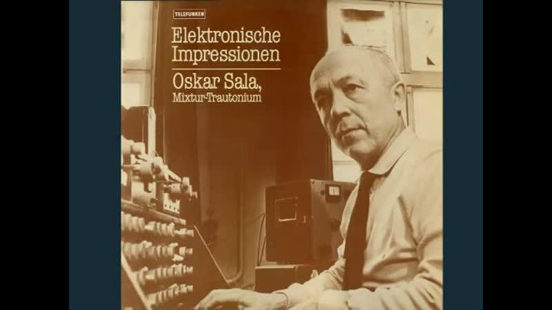 Oskar Sala Elektronische Impressionen