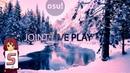 Osu!Mania 4K l JOINT PLAY? l NOA - Monsters