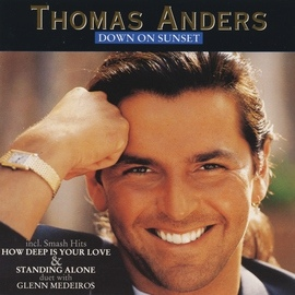 Thomas Anders альбом Down On Sunset