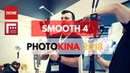 Let Smooth 4 and FiLMiC Pro Better Your Moments Photokina 2018