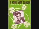 Art Mooney - I'm Looking Over A Four Leaf Clover (1948)