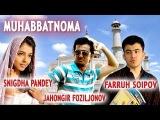 Muhabbatnoma (ozbek film) | Мухаббатнома (узбекфильм)  2010