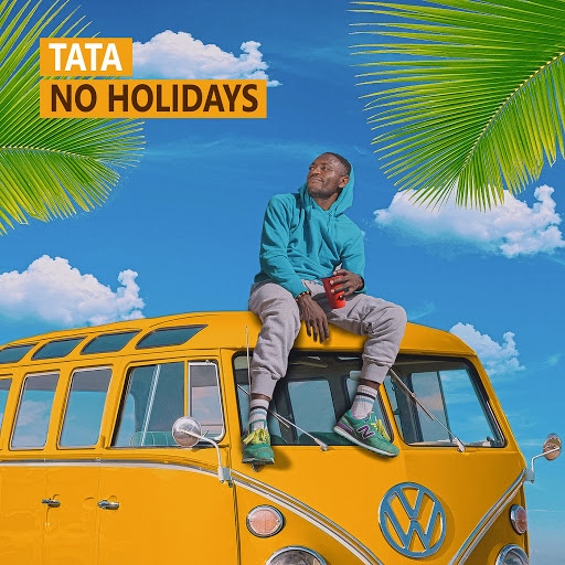 Tata альбом No Holidays