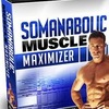 Somanabolic Muscle Maximizer Review & Download