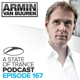 ARMIN VAN BUUREN альбом A State Of Trance Official Podcast 167