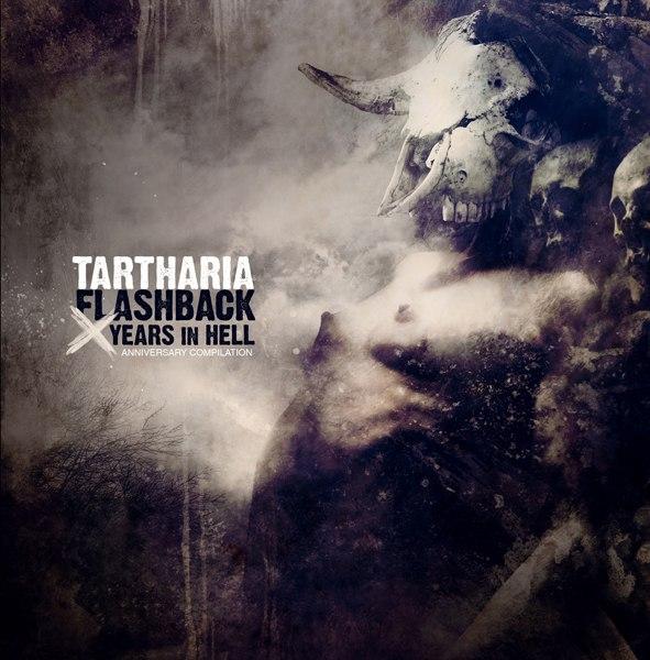 TARTHARIA - Flashback - 10 Years In Hell (2013)