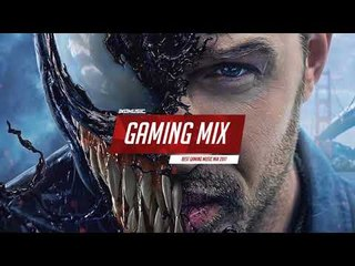 Best Gaming Music Mix 2018 | Venom x Trap | EDM, Dubstep, Drum & Bass, Electro House
