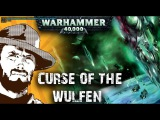 FFH Былинный Сказ Warhammer Curse of the wulfen