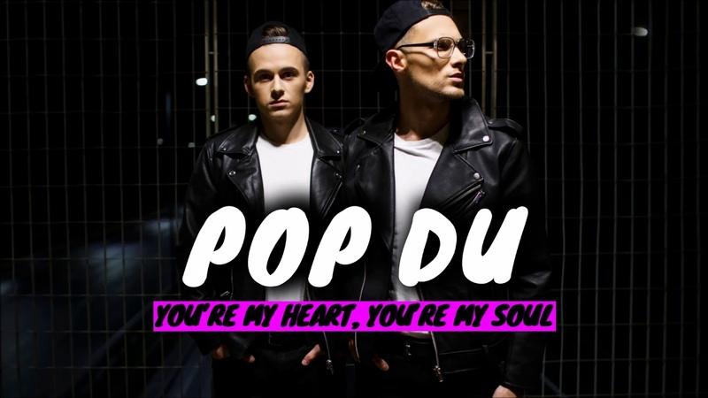 POP DU You're My Heart You're My Soul Modern Talking COVER