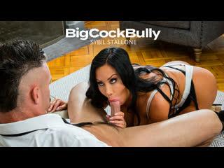 [naughtyamerica] sybil stallone big cock bully newporn2020