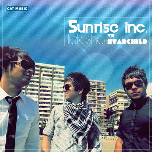 Sunrise Inc альбом Lick Shot (feat. Starchild)