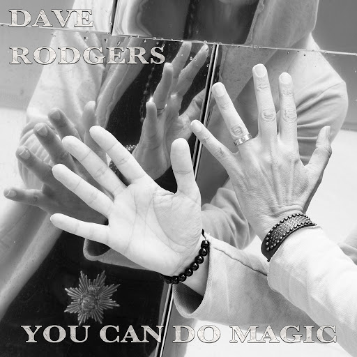 Dave Rodgers альбом You Can Do Magic