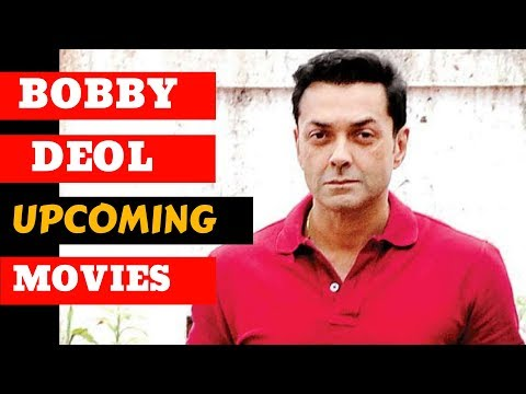 Bobby Deol Upcoming Movies List 2019 and 2020 with Cast and Release Date