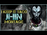 I Keep It Taco Jhin Montage - Jhin Plays  League Of Legends