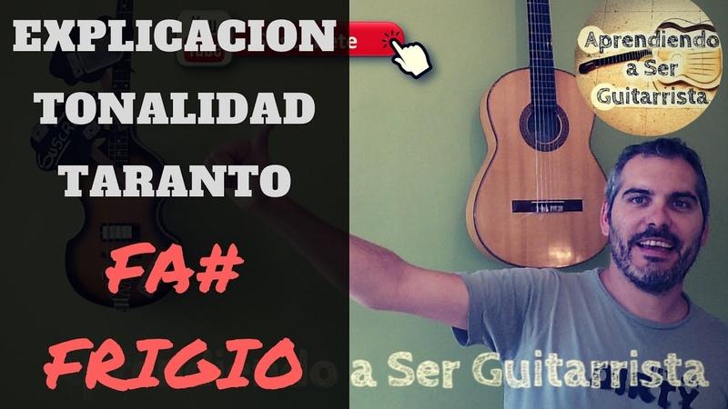 Explicación Tonalidad TARANTO/TARANTA - Fa Frigio
