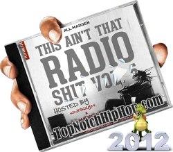 Lil Wayne,2 Chainz,Drake - All-Madden This Aint That Radio Shit Vol.5 - 2012