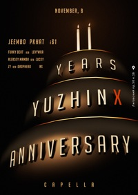 YUZHINX 2YEARS ANNIVERSARY/CAPELLA/NOVEMBER 8
