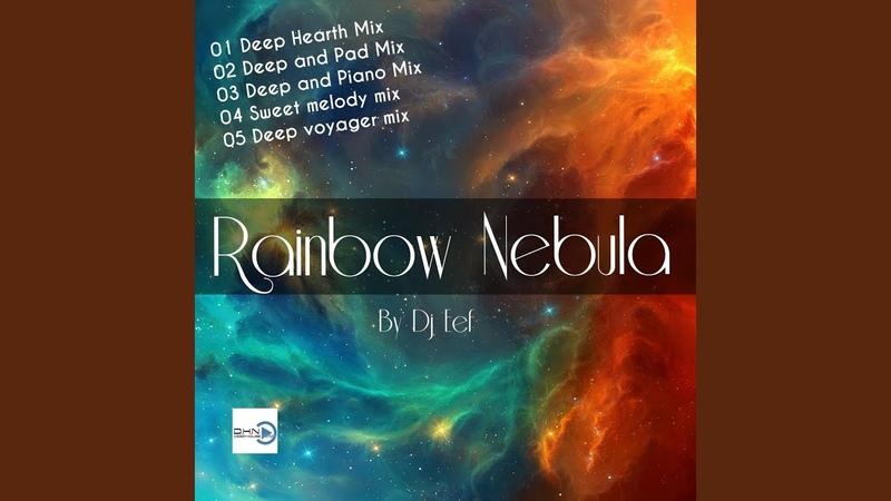 Rainbow Nebula by Dj Eef (feat. Deep House Nation)
