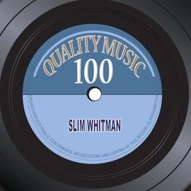 Slim Whitman альбом Quality Music 100