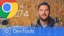 Chrome 74 What's New in DevTools Google Chrome Developers