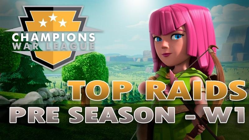 Top Raids from CWL PlacementWars week 1