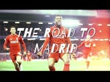 LFC − THE ROAD TO MARDID − UCL 2019