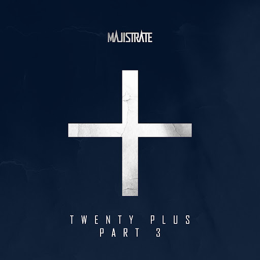 Majistrate альбом Twenty Plus Part 3