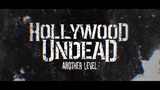 Hollywood Undead - Another Level Lyric Video