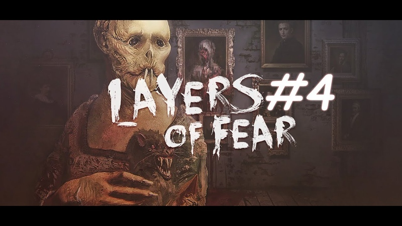 КУКЛЫ ВЕЗДЕ Layers of Fear