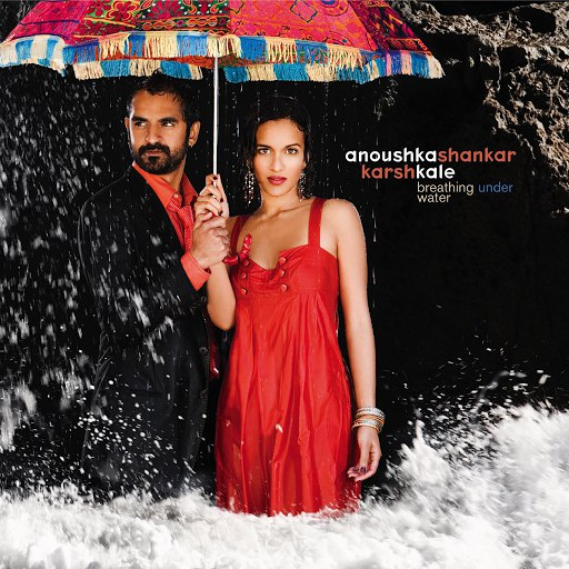 Anoushka Shankar альбом Breathing Under Water