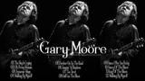 Gary Moore Full Album - Gary Moore Top Blue songs 2018