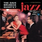 The Dave Brubeck Quartet альбом Jazz: Red, Hot And Cool