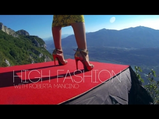 Roberta Mancino's High Fashion. Всех девчонок с 8-м МАРТА