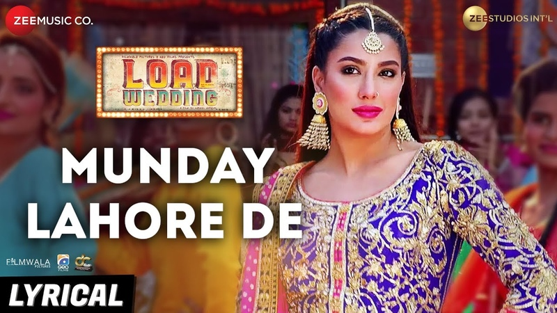 Munday Lahore De - Lyrical | Load Wedding | Fahad Mustafa Mehwish Hayat | Mohsin Abbas H Saima J