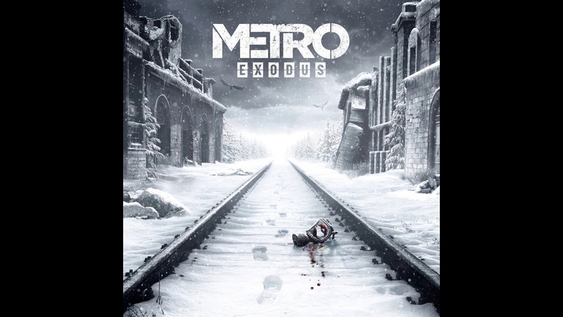 Race Against Fate | Metro Exodus OST