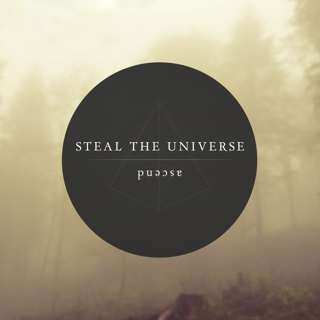Steal The Universe - Ascend [EP] (2016)