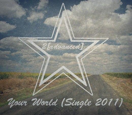2[advanced] - Твой Мир (Single)