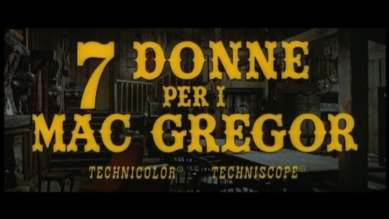 Sette Donne per i Mac Gregor (Siete mujeres para los MacGregor) (1967) (Español)