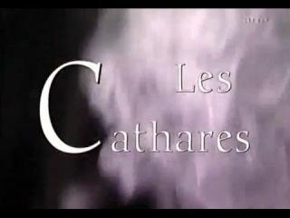 Les cathares: Le message de Montségur