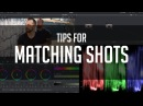 Tips For Matching Shots DaVinci Resolve Color Correction Tutorial
