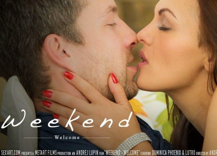 Weekend - Welcome