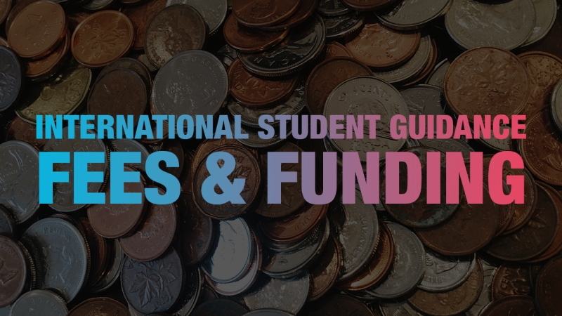 International Student Guidance - Fees and Funding