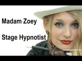 Stage Hypnotist Madam Zoey - Female Hypno Spy Special.