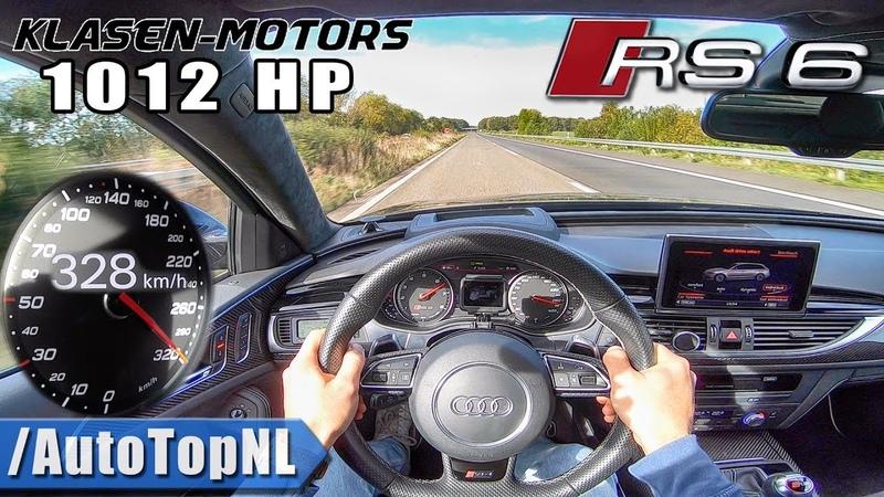 1012HP AUDI RS6 Akrapovic   Klasen Motors   300km/h AUTOBAHN POV by AutoTopNL