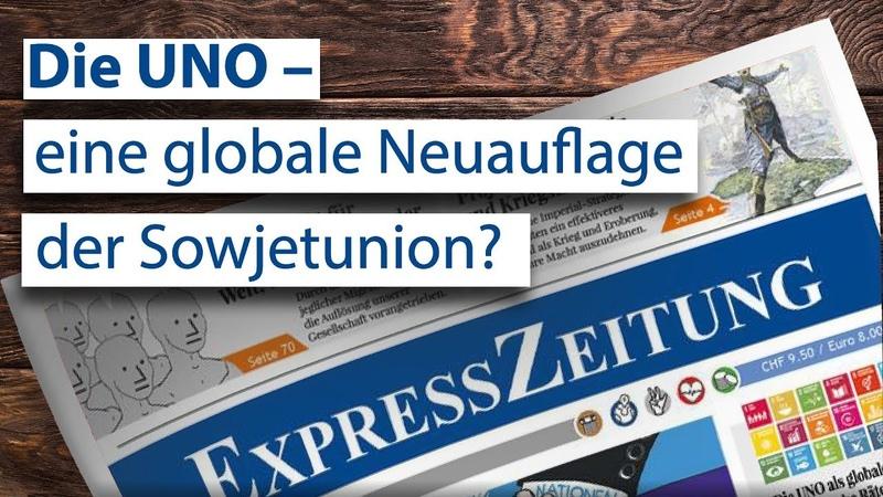 Die UNO – eine globale Neuauflage der Sowjetunion? | 16.02.2019 | www.kla.tv/13862