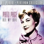 Patti Page альбом Hit Parade Platinum Collection Patti Page All Of My Love