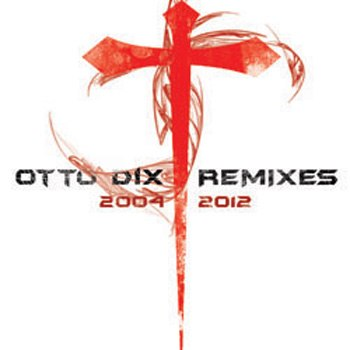 OTTO DIX - Remixes